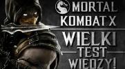 """Wielki test wiedzy o """"Mortal Kombat X""""!"""