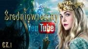 Średniowieczny YouTube #1