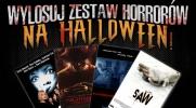 Wylosuj zestaw horrorów na Halloween!