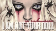 """""""I am not your doll""""- #17"""