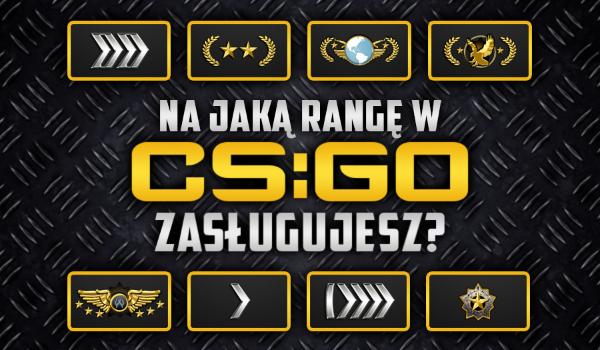 Na jaką rangę w CS:GO zasługujesz?