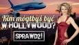 Kim mógłbyś być w Hollywood?