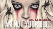 """''I am not your doll""""- #16"""