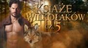 Książę Wilkołaków #5