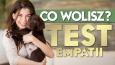 Co wolisz? Test empatii!