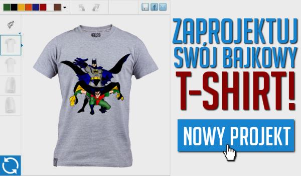 Zaprojektuj swój bajkowy T-shirt!