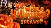 Ile wiesz o Halloween?