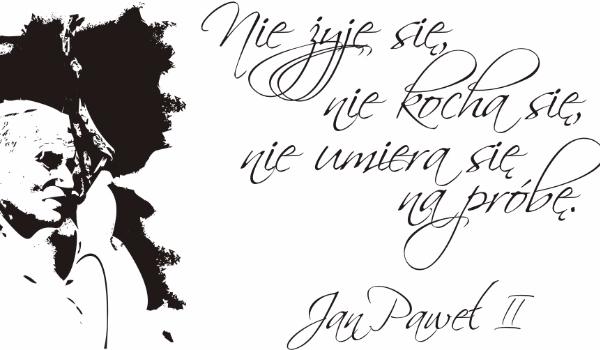 Cytaty Jan Paweł Ii 3 Samequizy