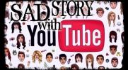 Sad story with YouTube #10 +Creepypasty