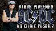 Która piosenka AC/DC do Ciebie pasuje?