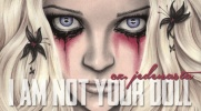 """""""I am not your doll"""" - #11"""