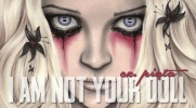 '' I am not your doll'' - #5