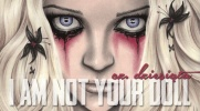 ''I am not your doll''- #10