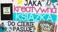 Jaka kreatywna książka do Ciebie pasuje?