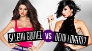Selena Gomez vs Demi Lovato - która z nich ma lepsze piosenki?