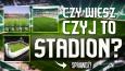 Czy wiesz czyj to stadion?