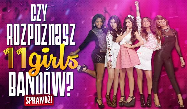 Czy rozpoznasz 11 girlsbandów?