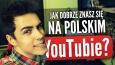 Jak dobrze znasz się na polskim YouTube?