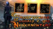 """Czy rozpoznasz 12 losowych map lokacji z gry """"Neverwinter""""?"""