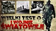 Wielki test wiedzy o I Wojnie Światowej!