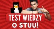 Test wiedzy o Stuu!
