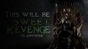 This will be sweet revenge #1