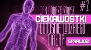 Jak dobrze znasz ciekawostki odnośnie ludzkiego ciała? #2