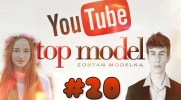 Top Model YOUTUBE #20