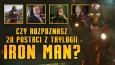 """Czy rozpoznasz 20 postaci z trylogii """"Iron Man""""?"""