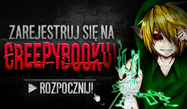 Zarejestruj się na Creepybooku!