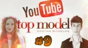 Top Model YOUTUBE #9