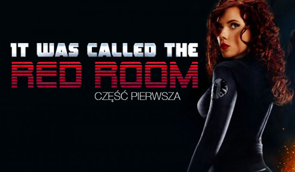 It was called the Red Room #1