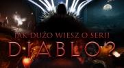 """Jak dużo wiesz o serii """"Diablo""""?"""