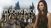 I'm going back, Marauders... #1