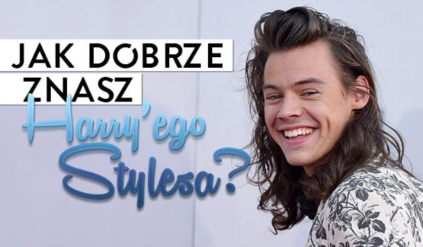 Ile wiesz o Harrym Stylesie?