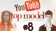 Top Model YOUTUBE #8