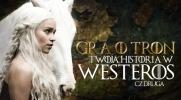 Gra o tron – Twoja historia w Westeros #2