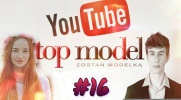 Top Model YOUTUBE #16