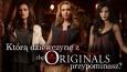 Którą żeńską postacią z The Originals jesteś?