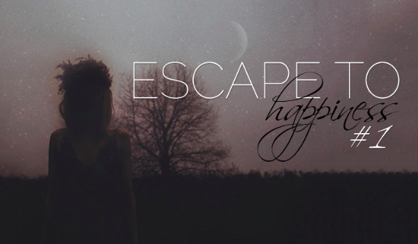Escape to Happiness #1/ -1