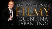 Jak dobrze znasz filmy Quentina Tarantino?