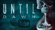 Until Dawn z YouTube #4