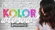 Czy odgadnę Twój kolor włosów?