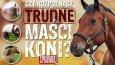 Czy rozpoznasz TRUDNE maści koni?