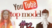 Top Model YOUTUBE #12
