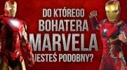 Do którego bohatera Marvela jesteś podobny? Sprawdź koniecznie!