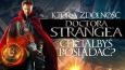 Którą zdolność Doktora Strange'a najbardziej chciałbyś posiadać?