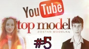 Top Model YOUTUBE #5
