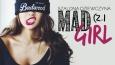 Mad girl. Szalona dziewczyna #1