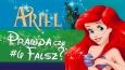 Prawda czy fałsz? - Księżniczki Disneya #6 Ariel